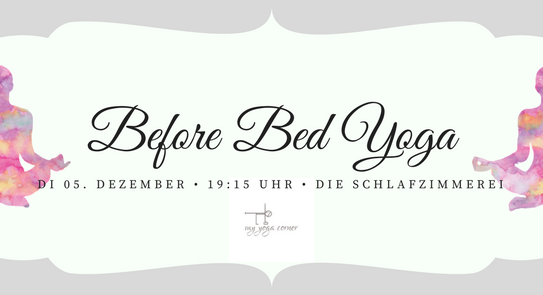 Before Bed Yoga am 05. Dezember