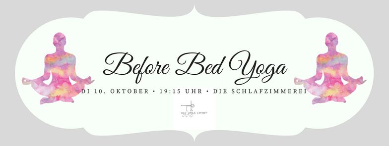 Before Bed Yoga am 10. Oktober