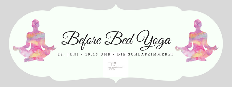 Before Bed Yoga am 22. Juni 2017