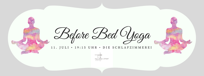 Before Bed Yoga am 11. Juli 2017