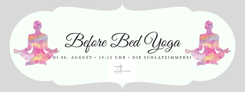 Before Bed Yoga am 08. August